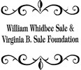 William Whidbee Sale and Virginia B. Sale Foundation